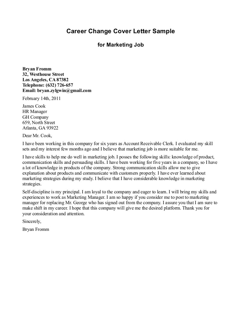 Cover Letter Explaining Career Change Positon Cover Letter For Marketing Job With Good Statement