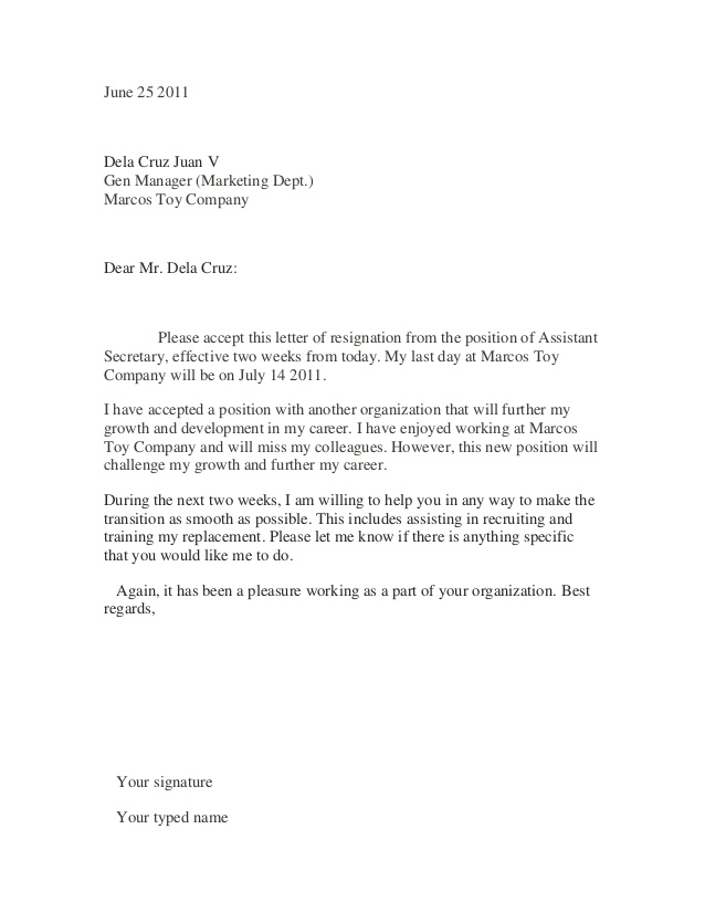 Marcos Toy Company Dear Mr. Dela Cruz Please accept this letter of resignation from the position of Assistant Secretary
