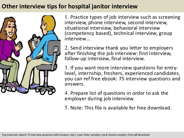 Other interview tips for hospital janitor interview