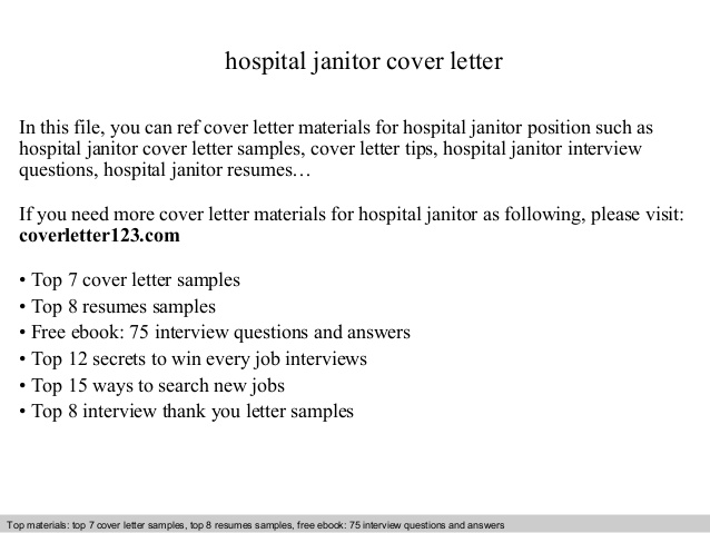 hospital janitor cover letter In this file, you can ref cover letter materials for hospital