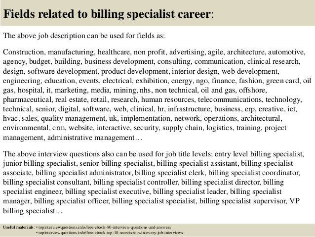 Fields related to billing specialist interview questions and answers