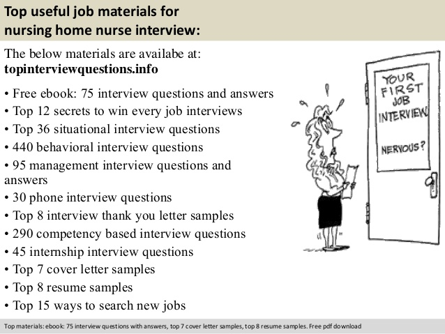 top ueful job materials for nursing home nurse interview questions